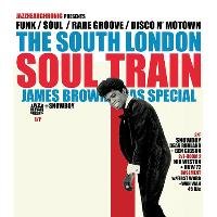 The South London Soul Train James Brown Xmas Special + More