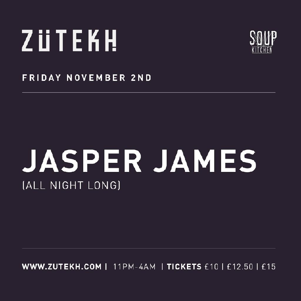 Zutekh presents Jasper James (All Night Long)