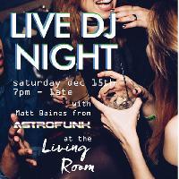Live DJ Night @ the Living Room
