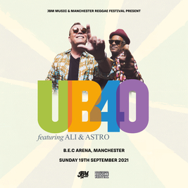 MRF Presents - UB40 feat Ali Campbell & Astro LIVE Tickets | Bowlers Exhibition Centre Manchester  | Sun 19th September 2021 Lineup