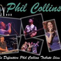And Finally ...Present the Phil Collins Collection