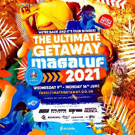 The Ultimate Getaway 2021 Tickets | MCP Magaluf Calvia  | Wed 9th June 2021 Lineup