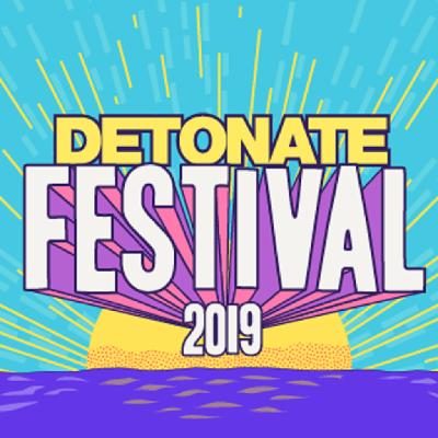 Detonate Festival 2019