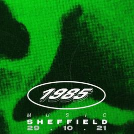 1985 Music | Sheffield