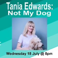 Tania Edwards: Not My Dog at the Oxford Comedy Festival