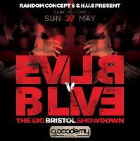 Evil B vs B Live – The Big Bristol Showdown
