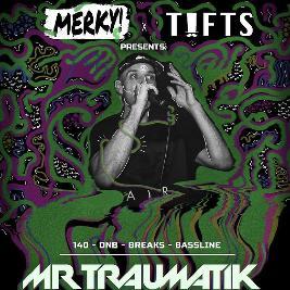 MERKY! Presents: Mr Traumatik (plus support)