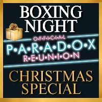 PARADOX REUNION • BOXING NIGHT • CHRISTMAS SPECIAL