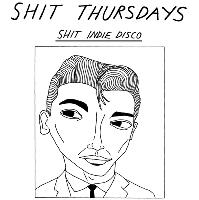 Shit Indie Disco/ Shit Hip Hop Party