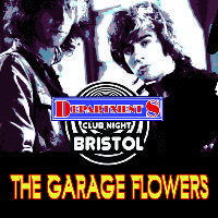 Department S Club Night ✰ THE GARAGE FLOWERS ✰ PIXI ENCORE ✰