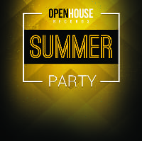 Open House Records - Summer 2017 Label Party