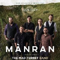 MANRAN + The Mad Ferret Band