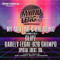 Metropolis presents :: My Nu Leng & M8s