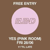 Blend: Free Party at YES