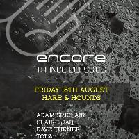 Encore Present: A Night Of Classic Trance (Part II)