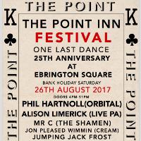 THE POINT INN FESTIVAL - 25TH ANNIVERSARY - ONE LAST