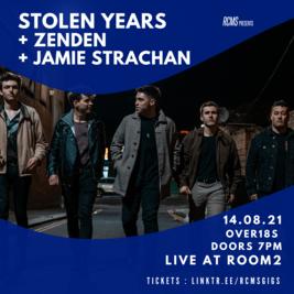 Stolen Years + ZenDen + Jamie Strachan + Guests