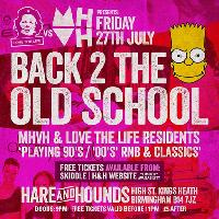 Back 2 The Old School - Free Entry