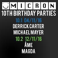 Micron 10.1 with Derrick Carter & Michael Mayer
