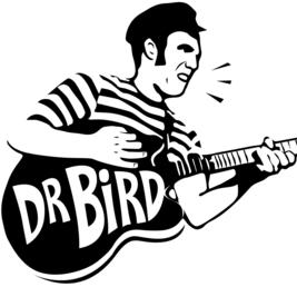 Dr Bird Live + DJs - no restrictions!