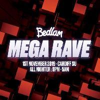 Bedlam presents Mega Rave