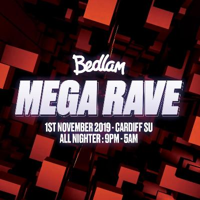 Bedlam presents Mega Rave