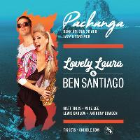 Pachanga Bank Holiday Special w/ Lovely Laura & Ben Santiago