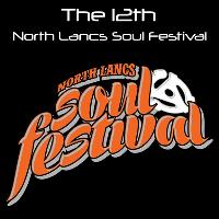 The 12th North Lancs Soul Festival