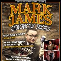 Mark James – Sideshow Tricks – Magic & Circus Show!
