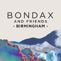 Bondax & Friends : Birmingham