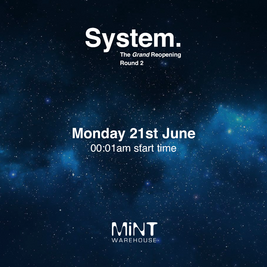 System presents The Grand Reopening - Round Two