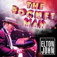 The Rocket Man - A Tribute to Sir Elton