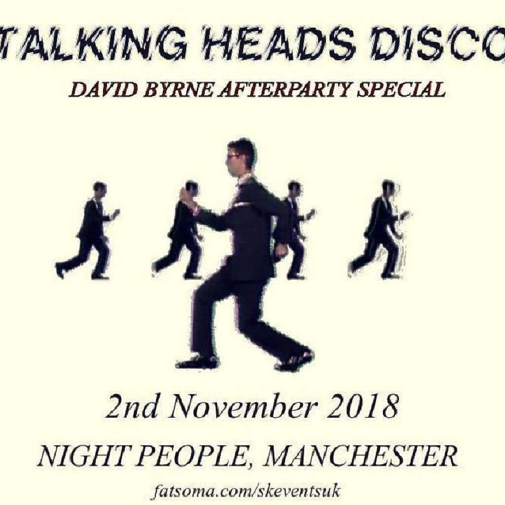 Talking Heads Disco - David Byrne Afterparty Special -Manchester