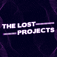 The Lost Projects