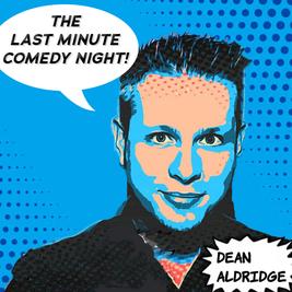 The Last Minute Comedy Night