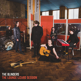 The Blinders - Lounge Lizard Session