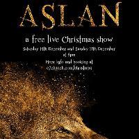 C7 Christmas Spectacular: ASLAN - A free live Christmas Show