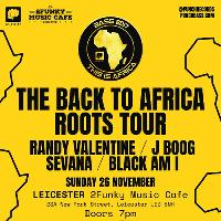 The back to Africa roots tour