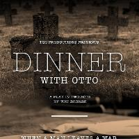 Dinner With Otto