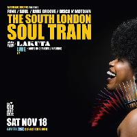 The South London Soul Train w/JHC, Lakuta (Live) + More