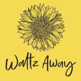 Waltz Away // Rescheduled Date