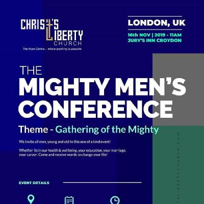 Christ's Liberty Church, Mighty Men's Conference 2019