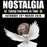 Nostalgia - Saturday 28th March 2020