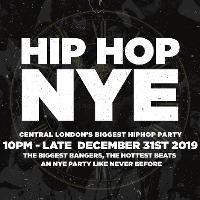 The Hip Hop New Years Eve 2019 - London NYE | Tickets Out Now!