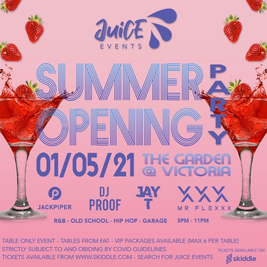 Juice Presents: Summer Opening Party