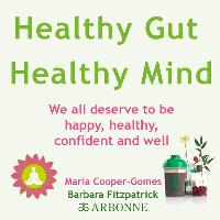 Healthy Gut, Healthy Mind