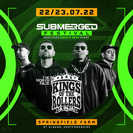 Submerged Festival - Kings Of The Rollers.