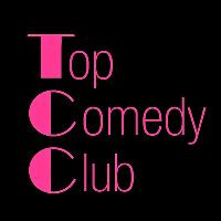Top Comedy Club - New Material/New Comics Night!