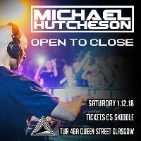 Michael Hutcheson Open to Close