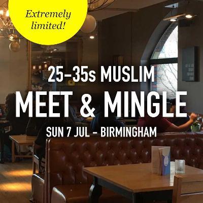 Muslim Meet and Mingle, Birmingham - 25-35s Tickets   All Bar One